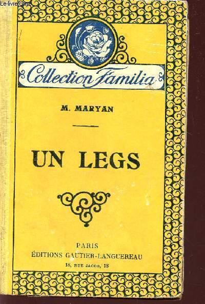 UN LEGS / COLLECTION FAMILIA.