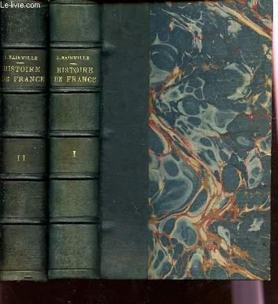 HISTOIRE DE FRANCE / TOMES I ET II / BIBLIOTHEQUE HISTORIA.