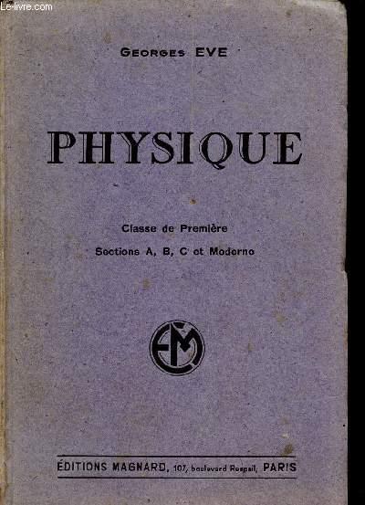 PHYSIQUE - CLASSE DE PREMIERE - SECTIONS A, B , C ET MODERNE / PROGRAMME DU 23 DECEMBRE 1941.