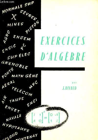 EXERCICES D'ALGEBRE.
