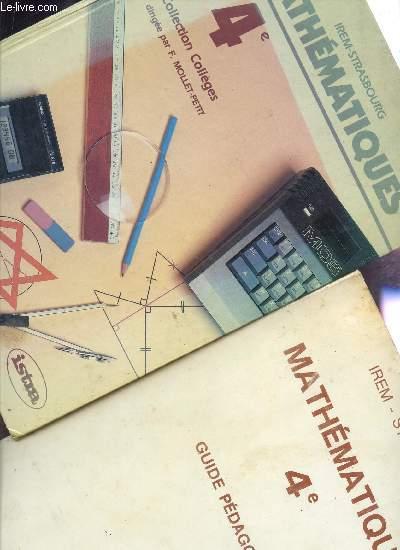 MATHEMATIQUES - CLASSES DE 4è / EN 2 VOLUMES : LIVRE DE L'ELEVE + GUDIE PEDAGOGIQUE.