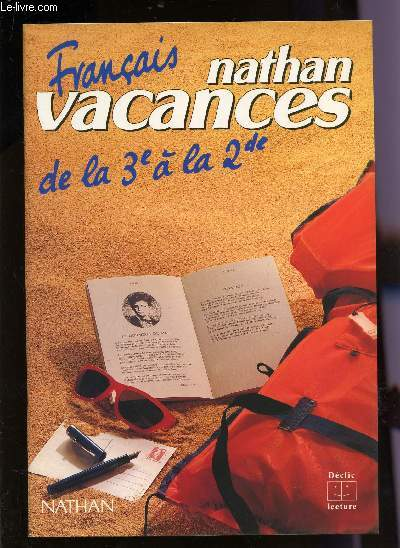 Nathan Vacances Francais De La 3e A La 2nde Collection Declic Lecture
