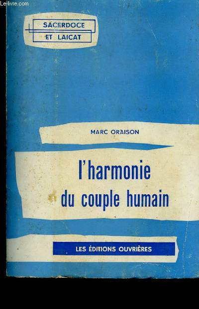 L'HARMONIE DU COUPLE HUMAIN / COLLECTION SACERDOCE ET LAICAT.