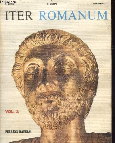 ITER ROMANUM - VOLUME 2 - LANGUE ET CIVILISATION.