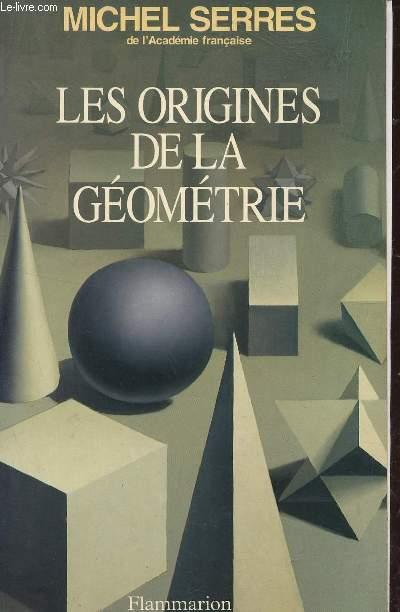 LES ORIGINES DE LA GEOMETRIE - TIERS LIVRE DES FONDATIONS.