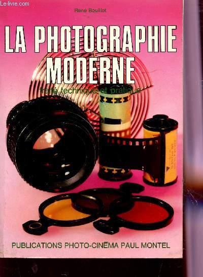 LA PHOTOGRAPHIE MODERNE / 2è EDITION.