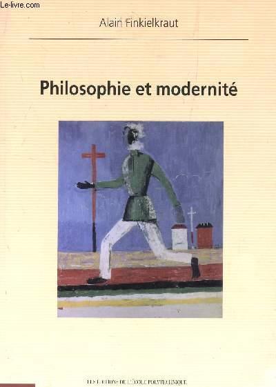 PHILOSOPHIE ET MODERNITE.