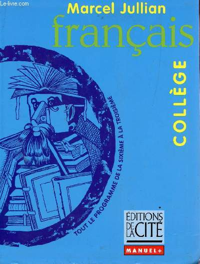 FRANCAIS - COLLECTION COLLEGE - MANUEL +.