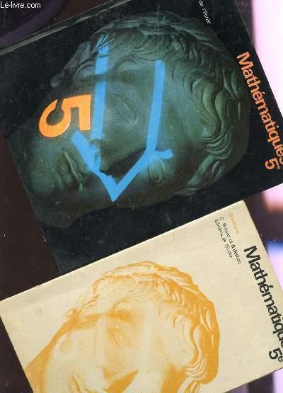 MATHEMATIQUES - CLASSE DE 5è - EN 2 VOLUMES : LIVRE DE L'ELEVE + SOLUTIONS.