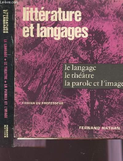 LE LANGAGE, LE THEATRE, LA PAROLE ET L'IMAGE / EN 2 VOLUMES : LIVRE + FICHIER DU PROFESSEUR / COLLECVTION