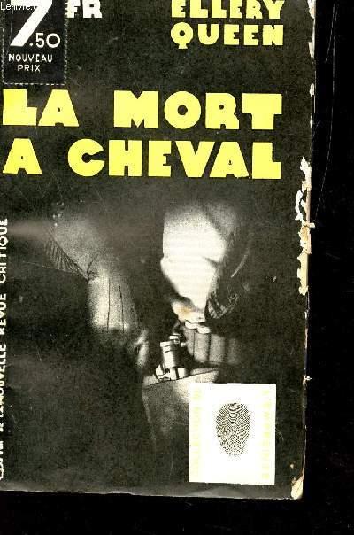 LA MORT A CHEVAL - COLLECTION