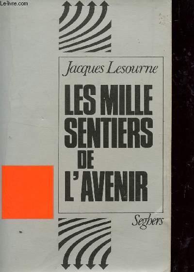 LES MILLES SENTIERS DE L'AVENIR.