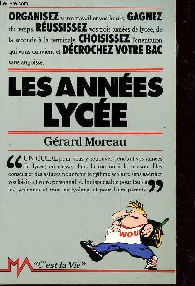 LES ANNEES LYCEES / UN GUIDE - COLLECTION