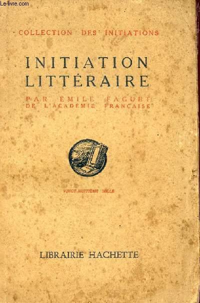 INITIATION LITTERAIRE / COLLECTION DES INITIATIONS.