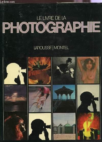 LE LIVRE DE LA PHOTOGRAPHIE.