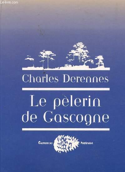 LE PELERIN DE GASCOGNE.