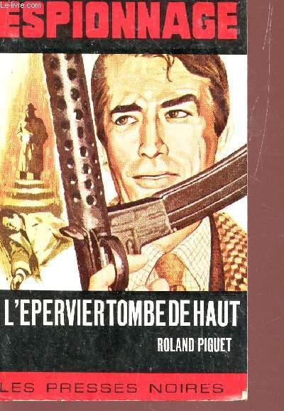 L'EPERVIER TOMBE DE HAUT / ESPIONNAGE - N°98.