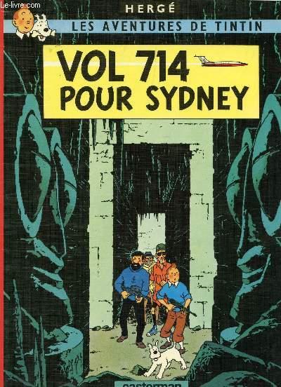 VOL 714 POUR SYDNEY / COLLECTION LES AVENTURES DE TINTIN.