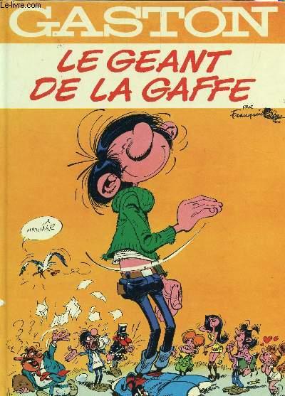 GASTON - LE GEANT DE LA GAFFE.
