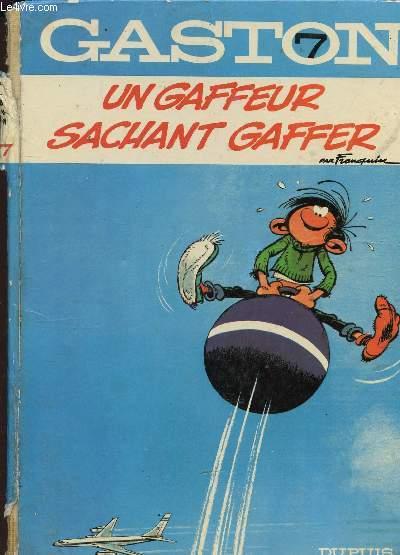 GASTON - UN GAFFEUR SACHANT GAFFER  / ALBUM 7.