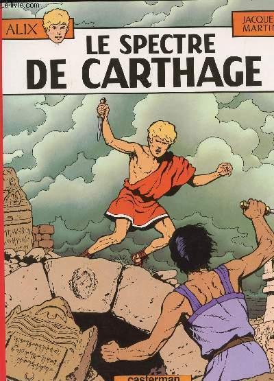 LE SPECTRE DE CARTHAGE - COLLECTION ALIX.