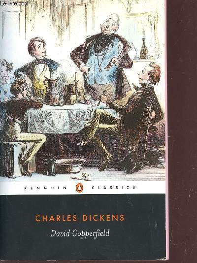 DAVID COPPERFIELD / COLLECTION PENGUIN CLASSICS.