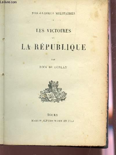 LES VICTOIRES DE LA REPUBLIQUE / COLLECTION
