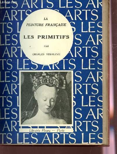 LA PEINTURE FRANCAISE  - LES PRIMITIFS / BIBLIOTHEQUE ARTISTIQUE.