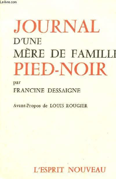 JOURNAL D'UNE MERE DE FAMILLE PIED NOIR.