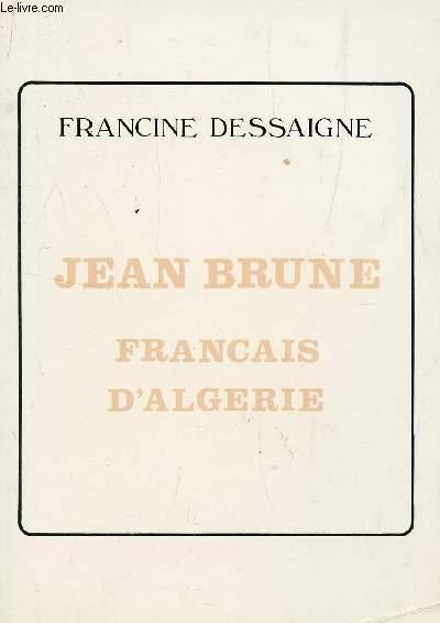 JEAN BRUNE - FRANCAIS D'ALGERIE.