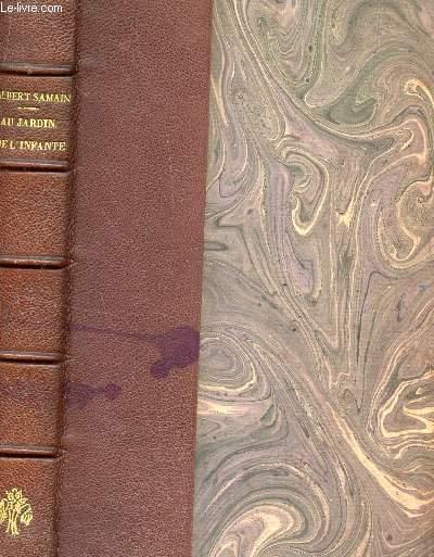 AU JARDIN DE L'INFANTE - AUGMENTE DE PLUSIEURS POEMES / 16e EDITION.