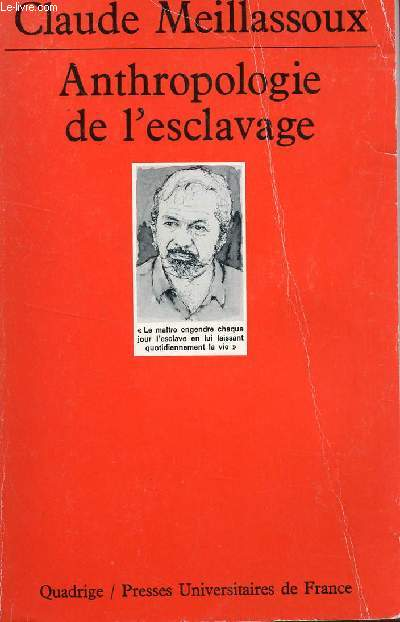 ANTHROPOLOGIE DE L'ESCLAVAGE :