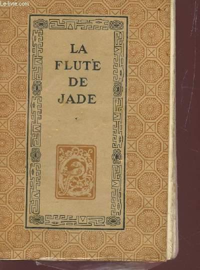 LA FLUTE DE JADE.