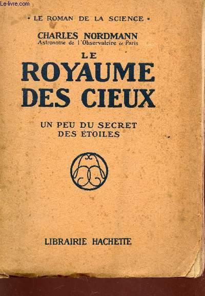 LE ROYAUME DES CIEUX - UN PEU DU SECRET DES ETOILES /