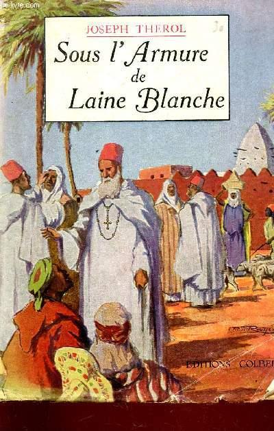 SOUS L'ARMURE DE LAINE BLANCHE.