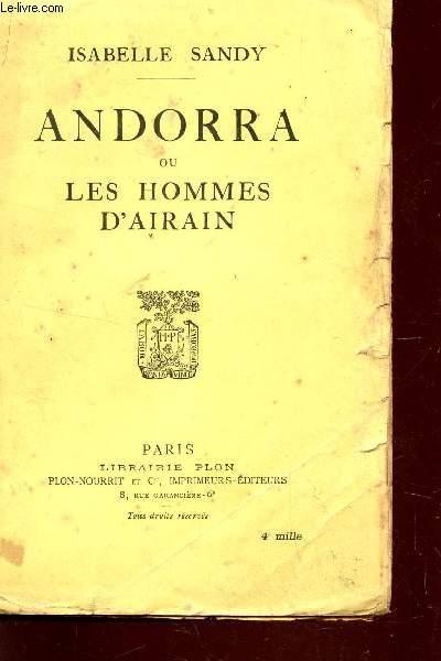 ANDORRA OU LES HOMMES D'AIRAIN.
