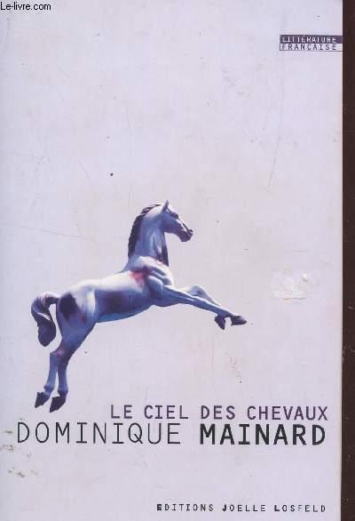 LE CIEL DES CHEVAUX.