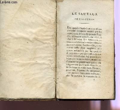 LE SAUVAGE DE L'AVEYRON - LE SACRIFICE INUTILE - ISAURE, NOUVELLE LANGUEDOCIENNE, LE MAUVAIS CHOIX.