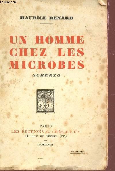 UN HOMME CHEZ LES MICROBES - SCHERZO.