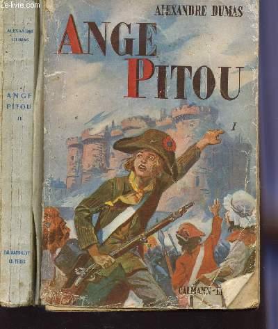 ANGE PITOU - EN 2 VOLUMES : TOME 1 + TOME 2.
