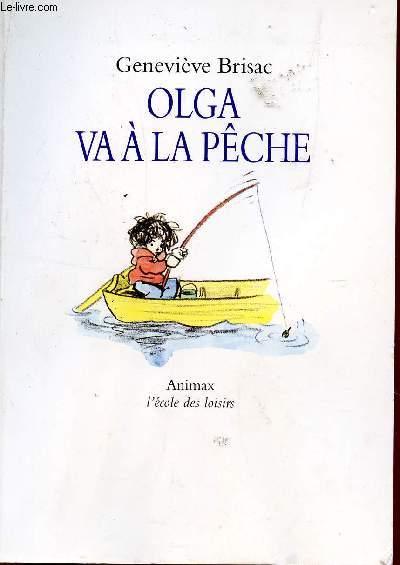 OLGA VA A LA PECHE.
