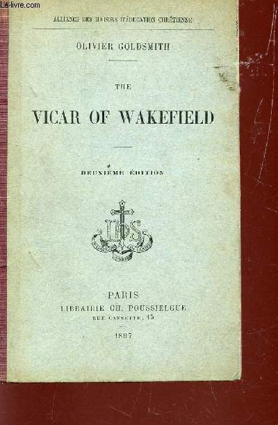 THE VICAR OF WAKEFIELD / ALLIANCE DES MAISONS D'EDUCATION CHRETIENNE / DEUXIEME EDITION.