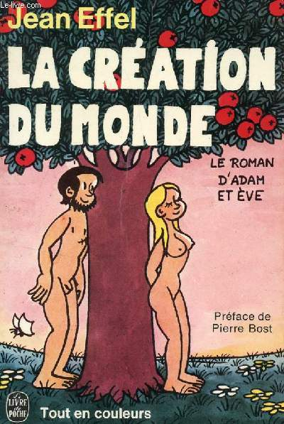 LA CREATION DU MONDE - LE ROMAN D'ADAM ET EVE.