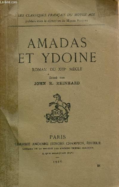 AMADAS ET YDOINE - ROMAN DU XIIIe SIECLE.