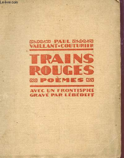 TRAINS ROUGES - POEMES.