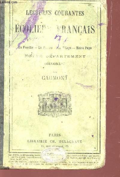 LECTURES COURANTES DES ECOLIERS FRANCAIS : LA FAMILLE, LA MAISON, LE VILLAGE, NOTRE DEPARTEMENT, NOTRE PAYS.