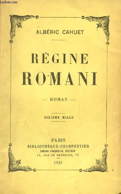 REGINE ROMANI.
