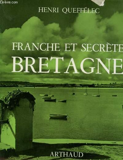 FRANCHE ET SECRETE BRETAGNE.