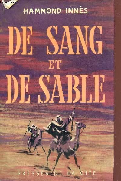 DE SANG ET DE SABLE.