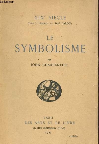 LE SYMBOLISME / COLLECTION